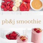 pb&j smoothie for Pinterest